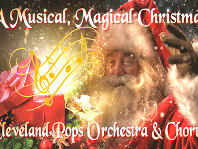 """Cleveland Pops """"A Musical, Magical Christmas"""""""