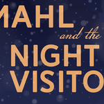 Event photo for: Amahl and the Night Visitors