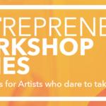 Event photo for: ARTrepreneur Workshop Series