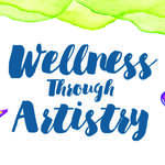 Event photo for: Wellness Through Artistry