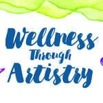 Event photo for: Wellness Through Artistry