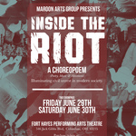 Event photo for: Maroon Arts Group Presents: Inside the Riot - A Choreopoem