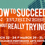 Event photo for: How to Succeed in Business Without Really Trying