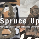 Event photo for: Spruce Up: Works by Amanda Bean and Andrea Emmerich