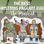 Event photo for: The Best Christmas Pageant Ever: The Musical