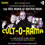 "Event photo for: Savage Tech Presents: ""The Sick World of Doctor Show in… CULT-O-RAMA!"""