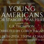 Event photo for: Young Americans or Stargirl Was Here
