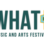 Event photo for: What? Music and Arts Festival 2019