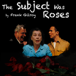 Event photo for: The Subject Was Roses