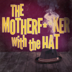 Event photo for: The Motherf***er with the Hat