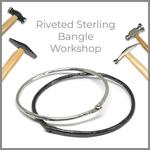 Workshop: Riveted Sterling Bangles