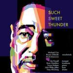 Such Sweet Thunder: Tribute to Duke Ellington