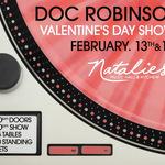 Doc Robinson Valentine's Day Show