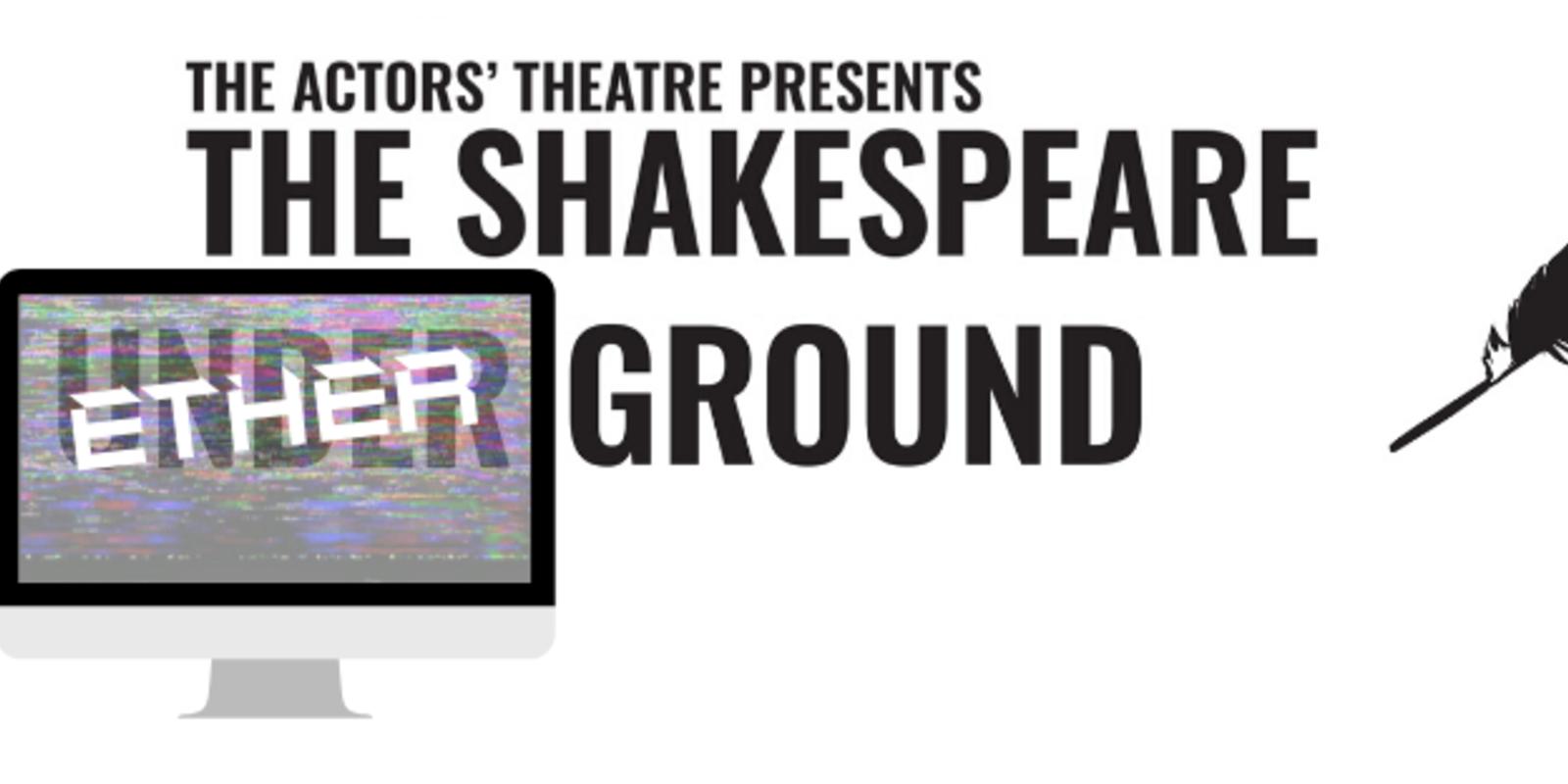 ATC presents The Shakespeare Underground: CGA Shakespeare Festival
