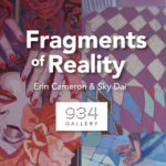 Event photo for: Fragments of Reality: Erin Cameron & Sky Dai