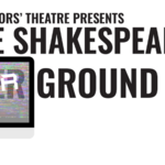 Event photo for: ATC presents The Shakespeare Underground: Shakespeare's Shorts Vol. 3