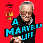 *Online* Event: The Amazing Story of Stan Lee and the Marvel Universe Pop Culture Phenomenon—with Historian Danny Fingeroth