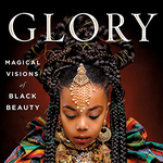 *Online* Event: GLORY: Magical Visions of Black Beauty with Kahran and Regis Bethencourt