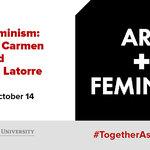 On Art+Feminism: Talks from Carmen Winant and Dr. Guisela Latorre