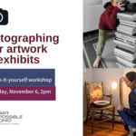Event photo for: Photographing your artwork for exhibits: A do-it-yourself-workshop Location: Zoom
