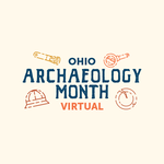 Event photo for: Online: Virtual Ohio Archaeology Month