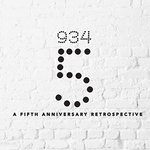 Event photo for: 934 5: A Fifth Anniversary Retrospective Group Show
