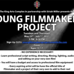 Young Filmmakers Project: Presented by Siriah Miller