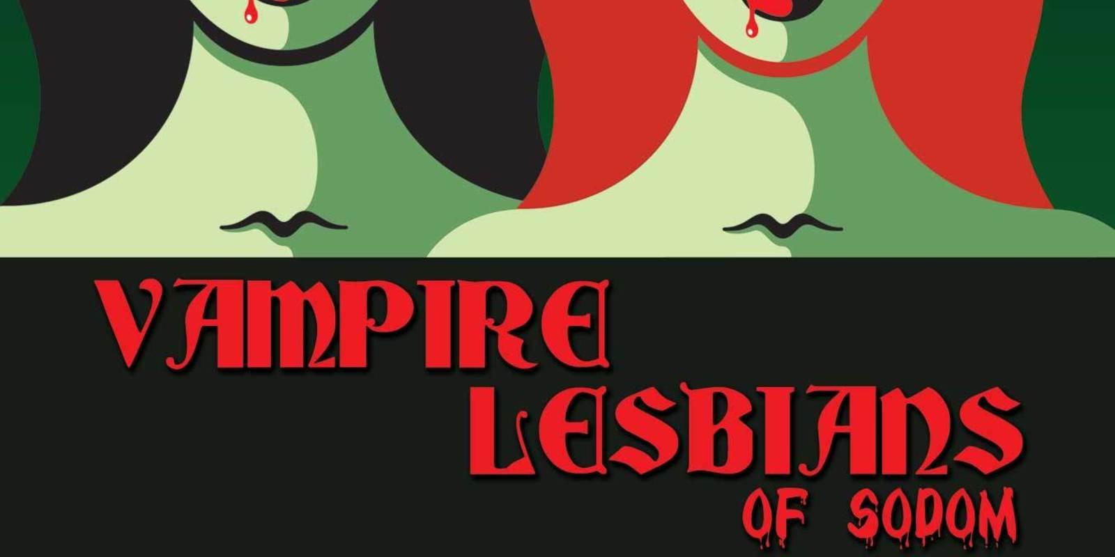 Vampire Lesbians of Sodom by Charles Busch