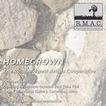 HOMEGROWN: Select Works by Artist Members of RMAC - Reception