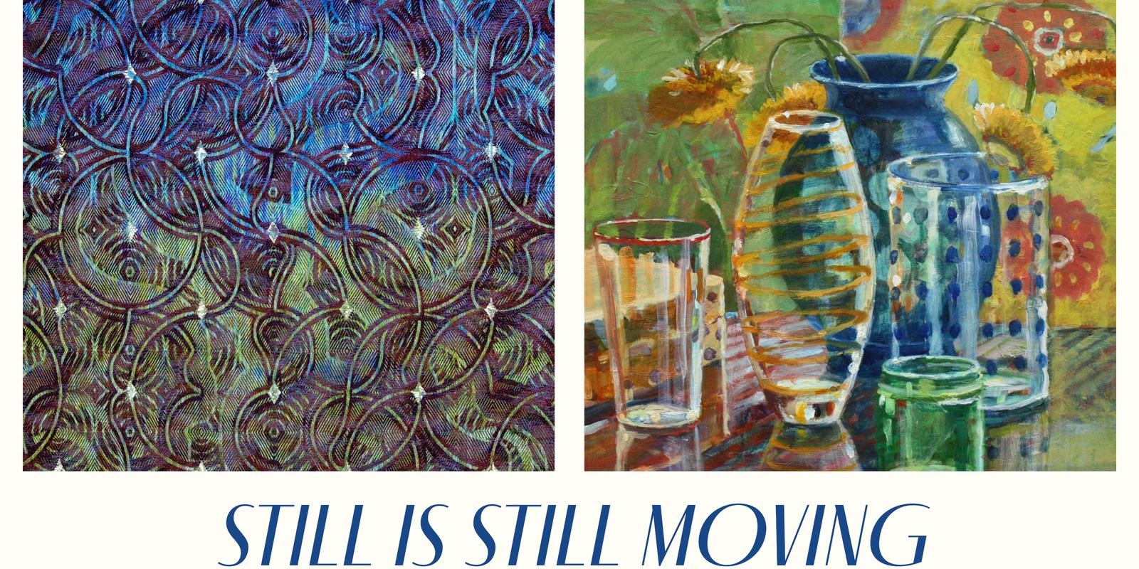 Still is Still Moving