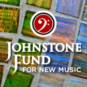 Johnstone Fund for New Music